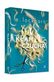"""""""Wierzyła, że im więcej wypocisz na treningu, tym mniej wycierpisz w walce""""- Recenzja książki: """"Kłamczucha""""- E. Lockhart"""