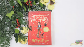 The Girl Who Saved Christmas by Matt Haig Review
