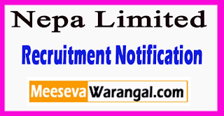 Nepa Limited Recruitment Notification 2017 Last Date Withn 15 Days