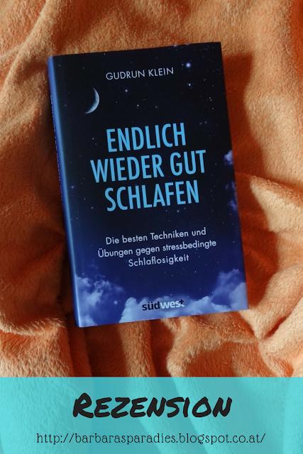 Buchrezension #192 Endlich wieder gut schlafen: Die besten Techniken und Übungen gegen stressbedingte Schlafstörungen von Gudrun Klein