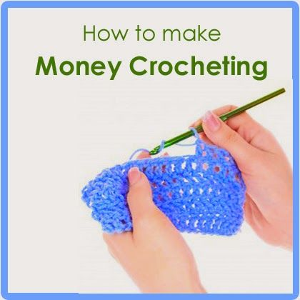 How to Make Money Crocheting??? - Free Crochet Pattern