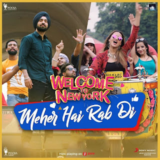 MEHER HAI RAB DI LYRICS – Welcome To New York | Mika Singh Song