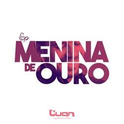 EP Menina de Ouro - Luan Estilizado (2019)