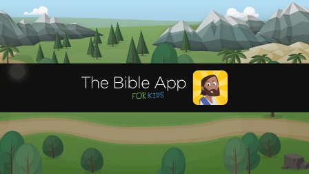 Download Bible App for Kids- a significant religious app for Christian Kids