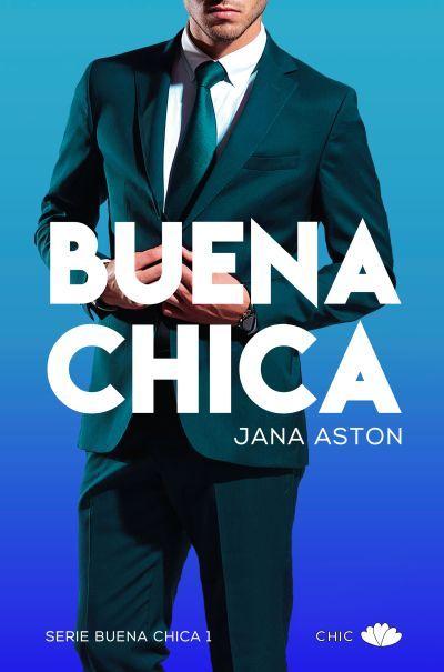 Buena Chica de Jana Aston