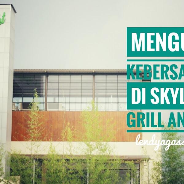 Mengukir Kebersamaan Di Skylight Grill And Bar