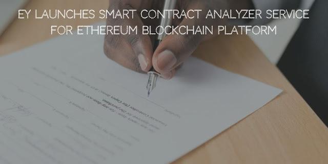 EY launches Smart Contract Analyzer Service for Ethereum Blockchain Platform