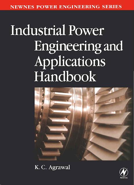 Industrial Power Engineering And Applications Handbook