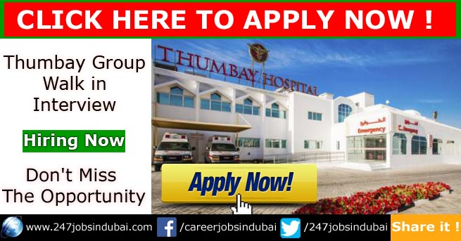 thumbay group walk in interview