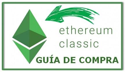 Cómo Comprar Ethereum Classic (ETC) GUÍA COMPLETA ACTUALIZADA