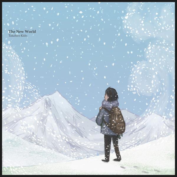 [Album] Takahiro Kido - The New World (2016.03.17/RAR/MP3)