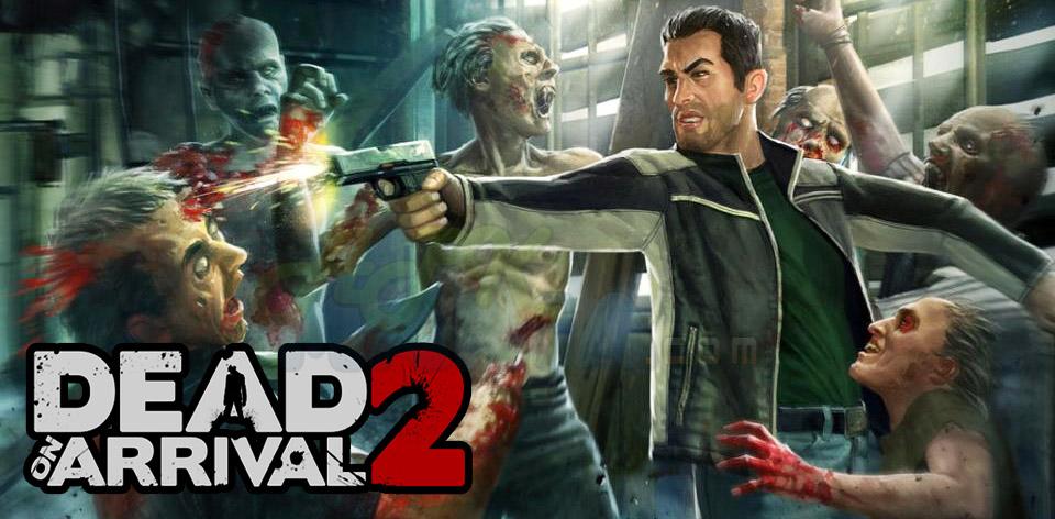 Dead On Arrival V2 1 0 0 Apk Free Download Apk Droid