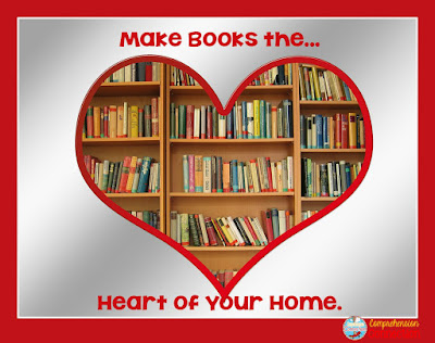 Becoming a lifelong reader begins in the home. Make reading something children see in every room of the house.