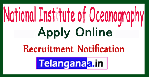 National Institute of Oceanography Goa Recruitment Notification 2017 Apply