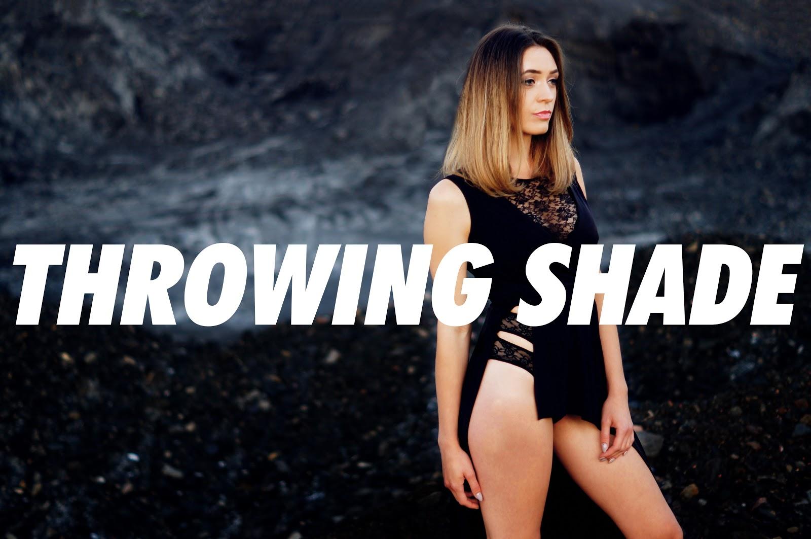 THROWING SHADE [ZDJĘCIA]