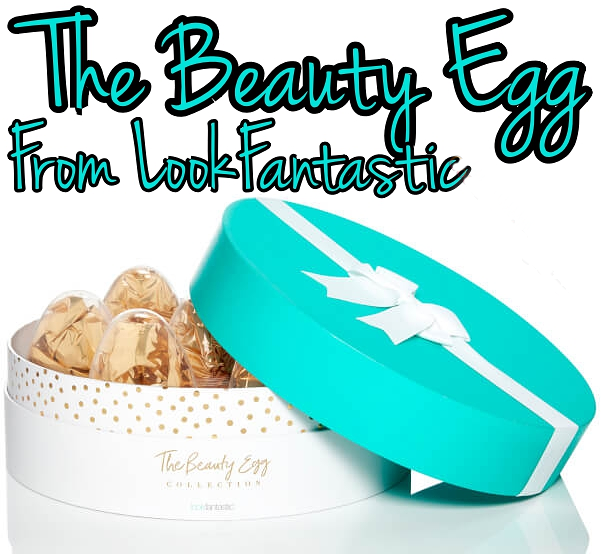 LookFantastic The Beauty Egg Collection For Easter 2017 contains seven eggs with makeup, skincare and hair care products.
