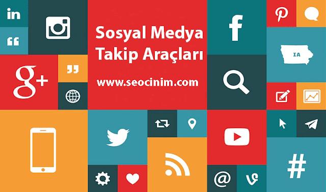 Sosyal Medya Takip Araçları