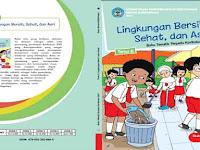 Buku Siswa Kelas 1 Tema 6 Lingkungan Bersih, Sehat, dan Asri Semester 2 K13 Revisi 2017