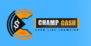 Champcash - A New Way to Earn Good Money
