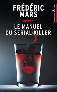 Le Manuel du serial killer/ Frédéric Mars