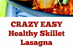CRAZY EASY Healthy Skillet Lasagna Recipe (Gluten Free) #easylasagna #crazy #dinner #maindish #skillet #lasagna #healthylasagna #glutenfree #dairyfree #whole30