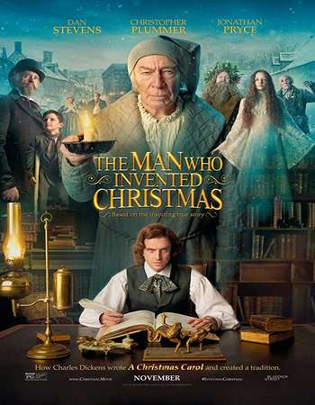 Poster Of Hollywood Film Watch Online The Man Who Invented Christmas 2017 Full Movie Download Free Watch Online 300MB