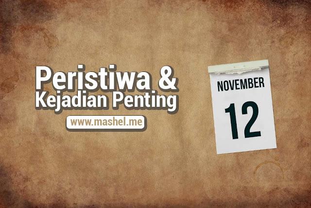 Peristiwa dan Kejadian Penting Tanggal 12 November