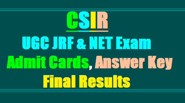 CSIR UGC JRF & NET Exam June 2017 Admit Cards, Answer Key, Results