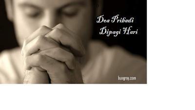 Contoh Doa Pribadi Kristen Dipagi Hari