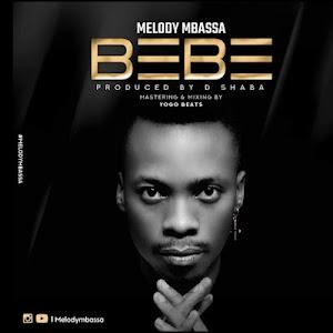 Download Audio | Melody Mbassa - Bebe
