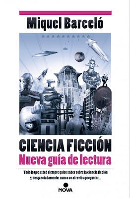 Ciencia Ficción. Nueva guía de lectura.