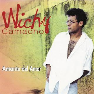 AMANTE DEL AMOR - WICHY CAMACHO (1996)