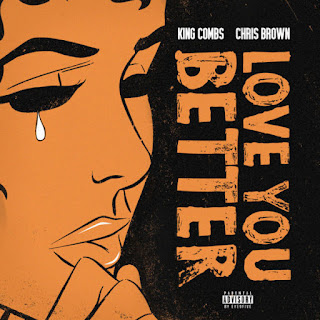 Baixar Música Love You Better - King Combs ft. Chris Brown