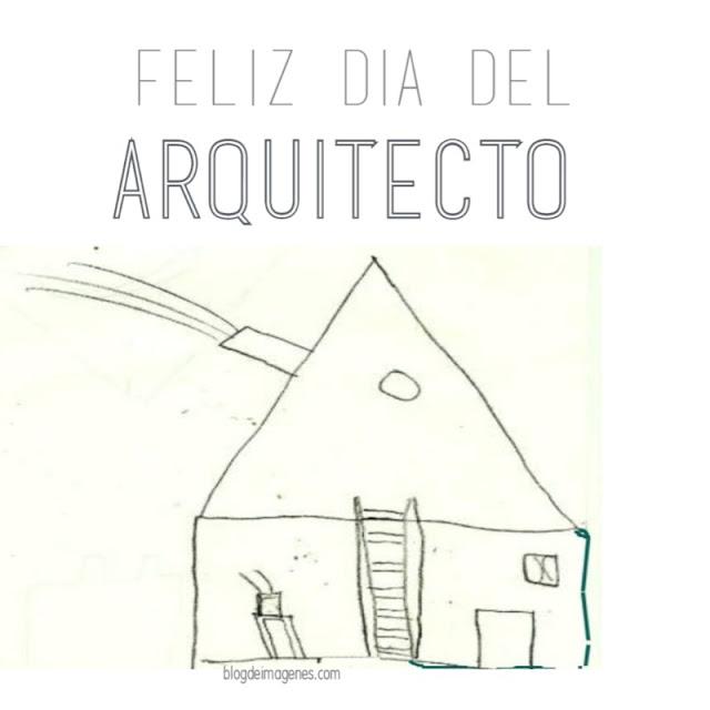 Feliz da del arquitecto imágenes