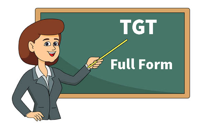 TGT Ka Full Form in Hindi - टी.जी.टी क्या होता है?
