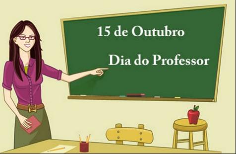 15 de Outubro, Dia do Professor, conheça a história