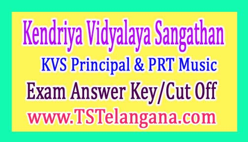 KVS Principal & PRT Music Exam Answer Key/Cut Off 2016