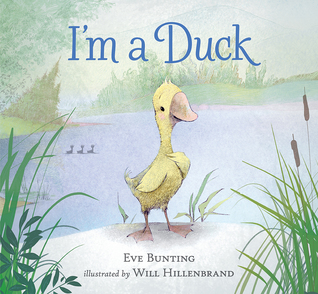 I'm a Duck by Eva Bunting