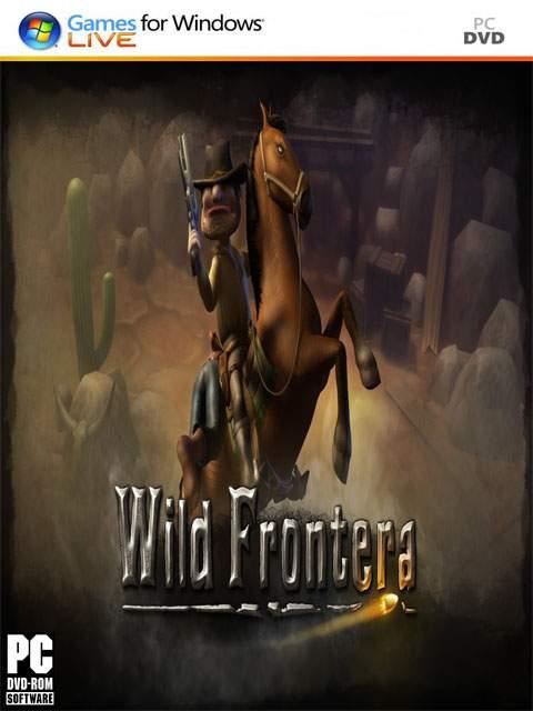 تحميل لعبة Wild Frontera مضغوطة برابط واحد مباشر + تورنت كاملة مجانا