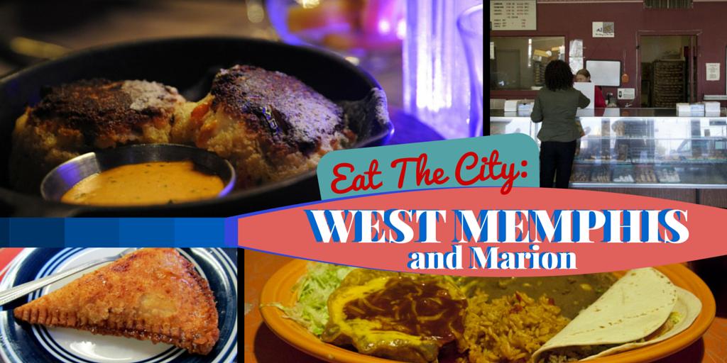 Eat The City 9 Places To Dine In West Memphiarion