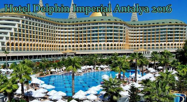 delphin-imperial-antalya-pareri-oferte-cazare-2016-2017