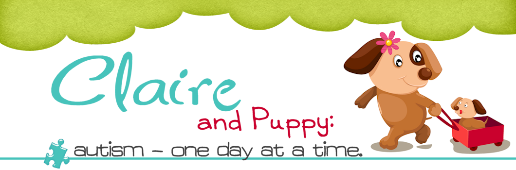 Claire and Puppy:  Autism - One Day at a Time