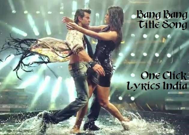 Bang Bang Title Song Lyrics