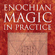 Mishkan ha-Echad - Golden Dawn Blog by Frater Yechidah: Darcy Küntz on Enochian Magic in Practice