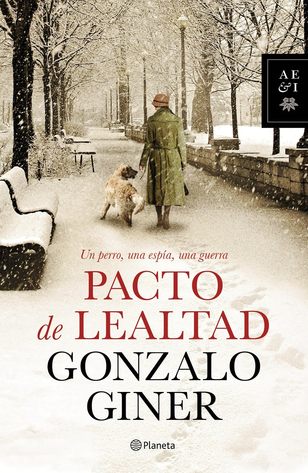 """""""Pacto de lealtad"""" de Gonzalo Giner"""