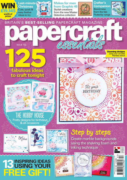 Papercraft Essentials Issue 153 with a stash stretcher article by Kim Dellow