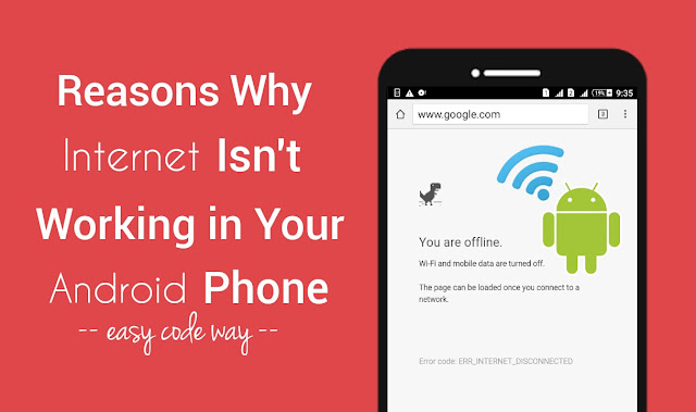 Reasons why Internet isn't working in Android