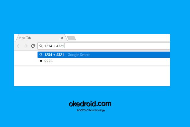 Menggunakan Google Chrome Sebagai Kalkulator