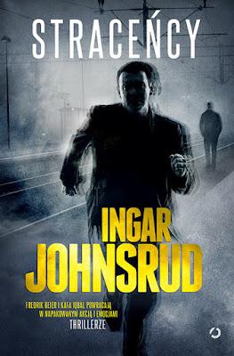 """""""Straceńcy"""" Ingar Johnsrud [PRZEDPREMIEROWO]"""