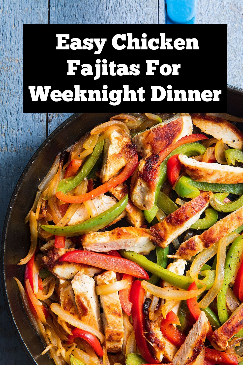 Easy Chicken Fajitas for Weeknight Dinner | Easy Chicken Fajitas Recipe | Chicken recipe | Easy Dinner Recipe | Chicken Dinner Recipe | Weeknight Dinner Recipe #dinner #chicken #fajitas #chickenfajitas #easychickenfajitas #easychickenrecipe #dinnerrecipe #easymeals #easydinnerrecipe